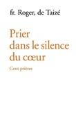 Prier dans le silence du cœur