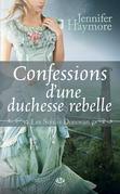 Confessions d'une duchesse rebelle