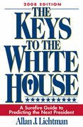 The Keys to the White House: A Surefire Guide to Predicting the Next President