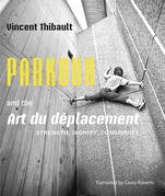 Parkour and the Art du déplacement