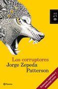 Los corruptores (Primeros capítulos y material adicional)