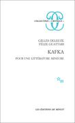 Kafka. Pour une littérature mineure