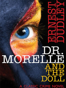 Dr. Morelle and the Doll: A Classic Crime Novel