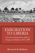 Emigration to Liberia: From the Chattahoochee Valley of Georgia and Alabama, 1853-1903