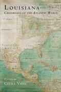 Louisiana: Crossroads of the Atlantic World
