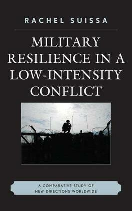 Military Resilience in Low-Intensity Conflict: A Comparative Study of New Directions Worldwide