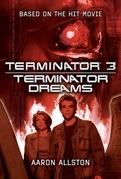 Terminator 3: Terminator Dreams