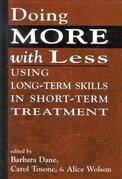 Doing More With Less: Using Long-Term Skills in Short-Term Treatment