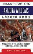 Tales from the Arizona Wildcats Locker Room