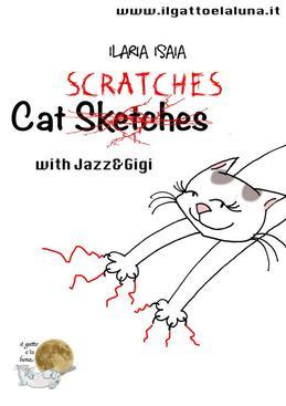 Cat scratches (with Jazz and Gigi)