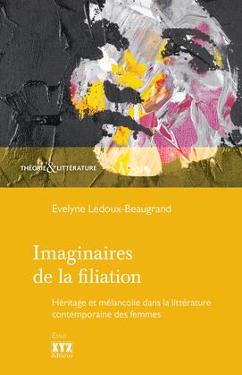 Imaginaires de la filiation
