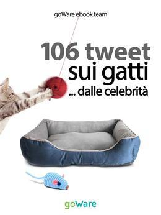 106 tweet sui gatti... dalle celebrità