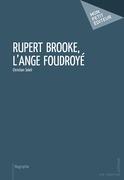 Rupert Brooke, l'ange foudroyé