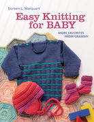 Easy Knitting for Baby: More Favorites from Grammy