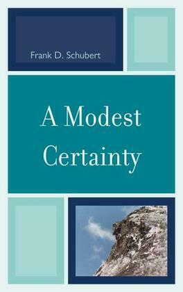 A Modest Certainty