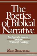 The Poetics of Biblical Narrative: Ideological Literature and the Drama of Reading