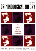 Criminological Theory: An Analysis of its Underlying Assumptions