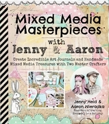 Mixed Media Masterpieces with Jenny & Aaron