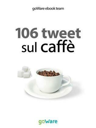 106 tweet sul caffè dalle celebrità