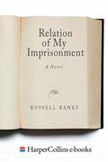 Relation of My Imprisonment