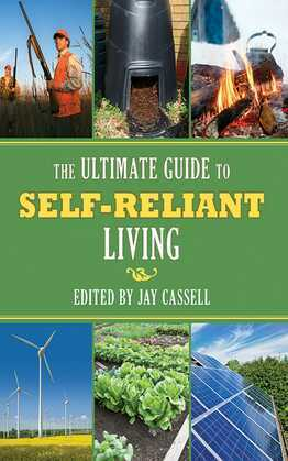 The Ultimate Guide to Self-Reliant Living