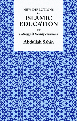 New Directions in Islamic Education