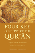 Four Key Concepts of the Qur'an