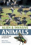 Alien and Invasive Animals: A South African Perspective