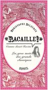 """""""Racaille!"""" comme disait Racine"""