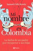 Mi nombre es Colombia