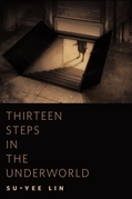 Thirteen Steps in the Underworld