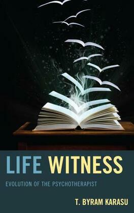 Life Witness: Evolution of the Psychotherapist