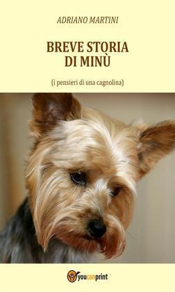 Breve storia di Minù (i pensieri di una cagnolina)