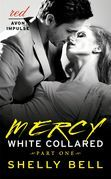 White Collared Part One: Mercy