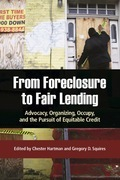 From Foreclosure to Fair Lending: Advocacy, Organizing, Occupy, and the Pursuit of Equitable Credit