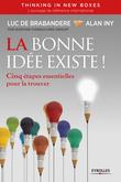 La bonne idée existe - Thinking in new boxes