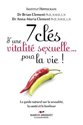 7 clés d'une vitalité sexuelle... pour la vie!