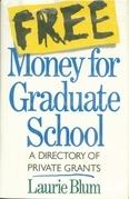 Free Money For Graduate School