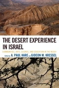 The Desert Experience in Israel: Communities, Arts, Science, and Education in the Negev