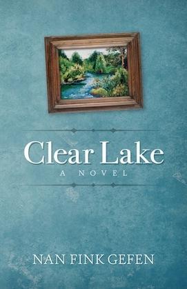 Clear Lake: A Novel