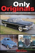 Only Originals: Outstanding Unrestored Cars