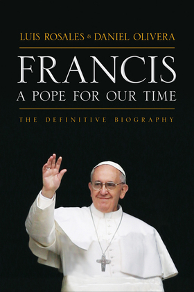 Francis: A Pope for Our Time