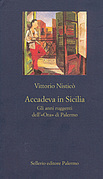 Accadeva in Sicilia