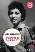 Barefoot in the kibbutz