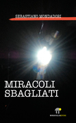 Miracoli Sbagliati