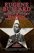 Eugene Bullard: World's First Black Fighter Pilot