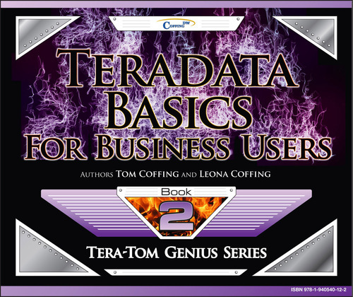 Teradata Basics for Business Users