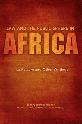 Law and the Public Sphere in Africa: La Palabre and Other Writings