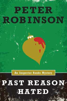 Past Reason Hated (An Inspector Banks Mystery)