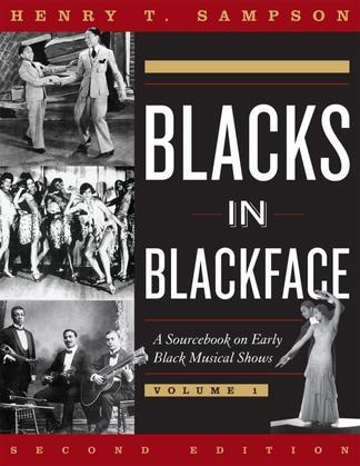 Blacks in Blackface: A Sourcebook on Early Black Musical Shows
